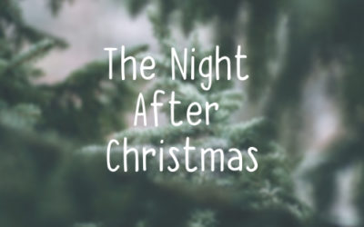 The Night After Christmas: A New Christmas Tradition